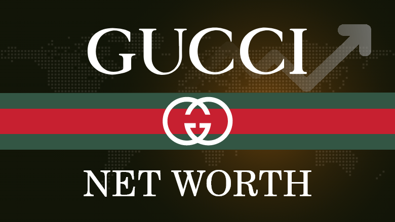 Gucci Net Worth